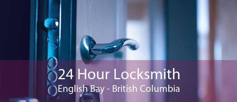 24 Hour Locksmith English Bay - British Columbia