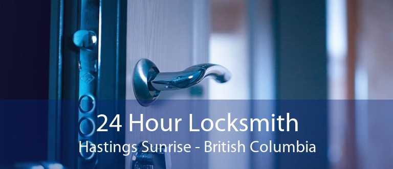 24 Hour Locksmith Hastings Sunrise - British Columbia