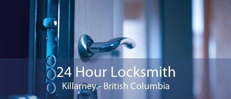 24 Hour Locksmith Killarney - British Columbia