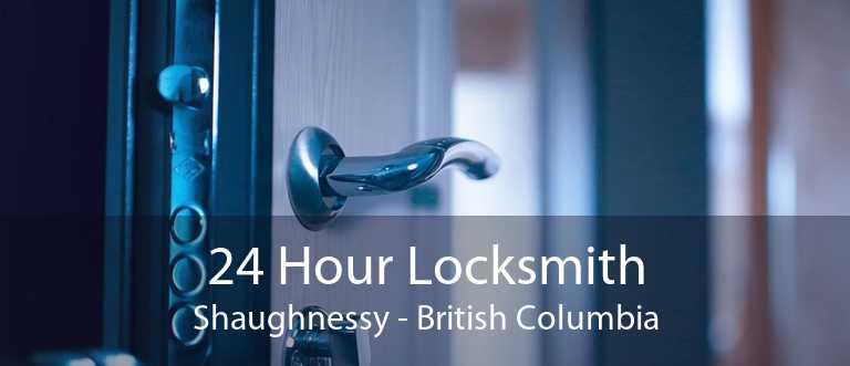 24 Hour Locksmith Shaughnessy - British Columbia