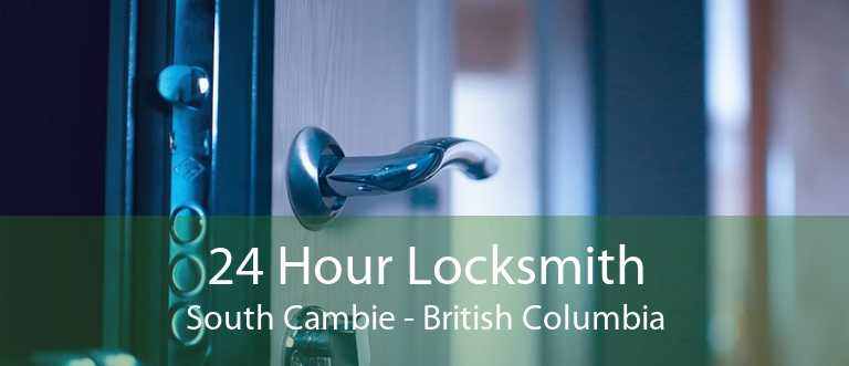 24 Hour Locksmith South Cambie - British Columbia