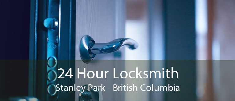 24 Hour Locksmith Stanley Park - British Columbia