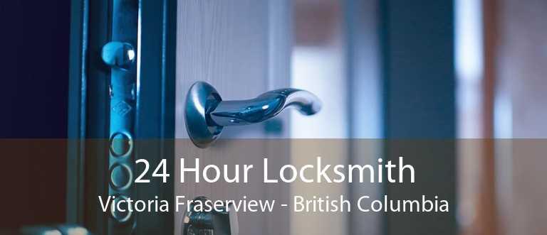 24 Hour Locksmith Victoria Fraserview - British Columbia