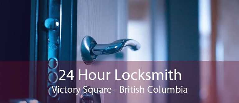 24 Hour Locksmith Victory Square - British Columbia