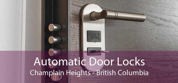 Automatic Door Locks Champlain Heights - British Columbia