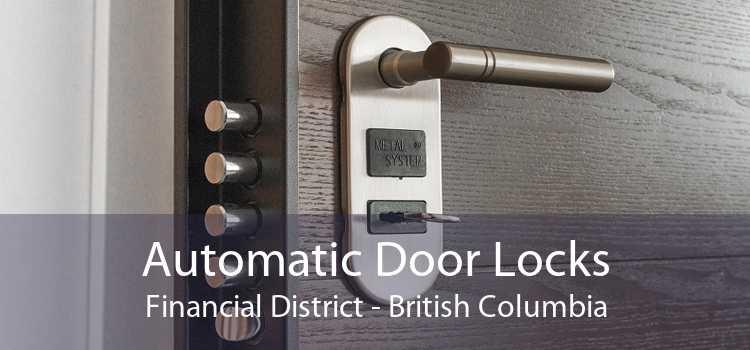 Automatic Door Locks Financial District - British Columbia