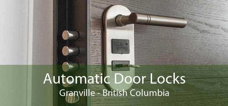 Automatic Door Locks Granville - British Columbia