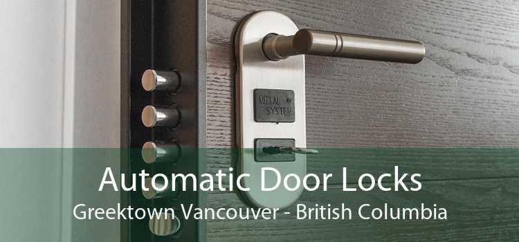 Automatic Door Locks Greektown Vancouver - British Columbia