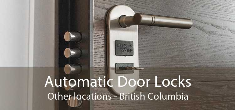 Automatic Door Locks Other locations - British Columbia