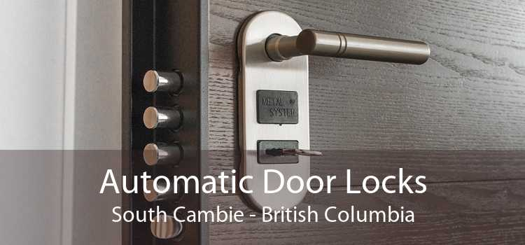 Automatic Door Locks South Cambie - British Columbia