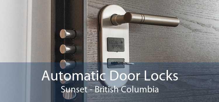 Automatic Door Locks Sunset - British Columbia