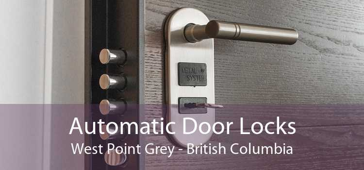 Automatic Door Locks West Point Grey - British Columbia