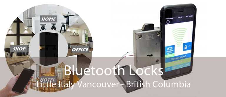 Bluetooth Locks Little Italy Vancouver - British Columbia