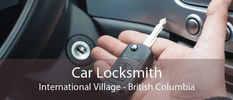 Car Locksmith International Village - British Columbia
