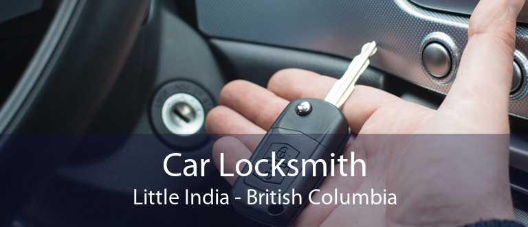 Car Locksmith Little India - British Columbia