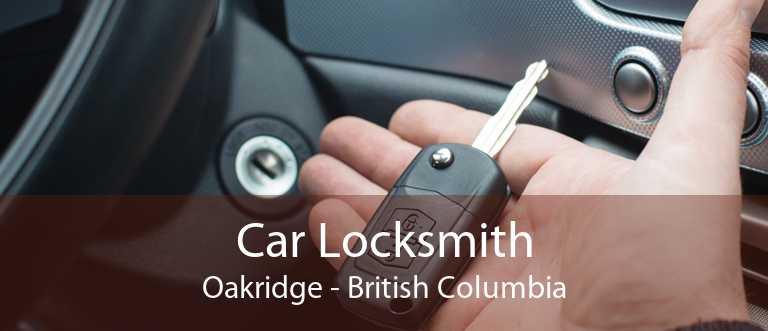 Car Locksmith Oakridge - British Columbia