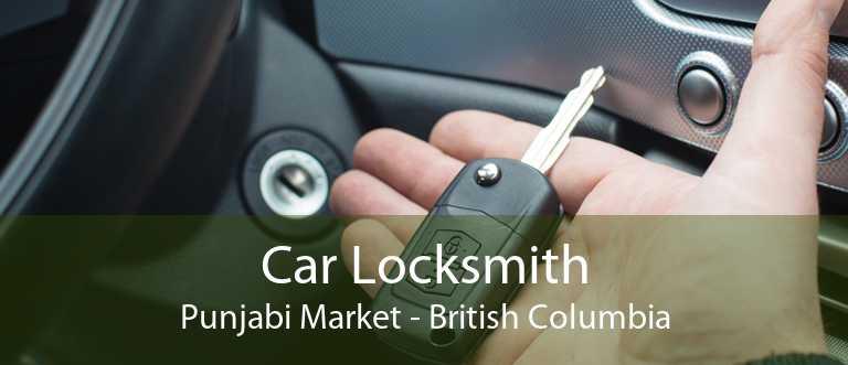 Car Locksmith Punjabi Market - British Columbia