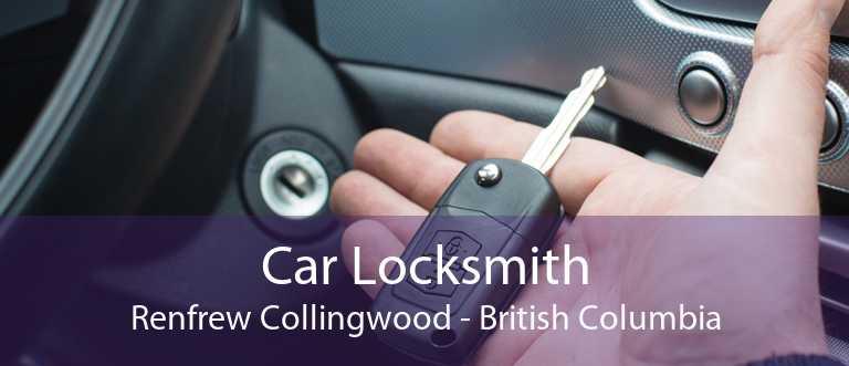 Car Locksmith Renfrew Collingwood - British Columbia