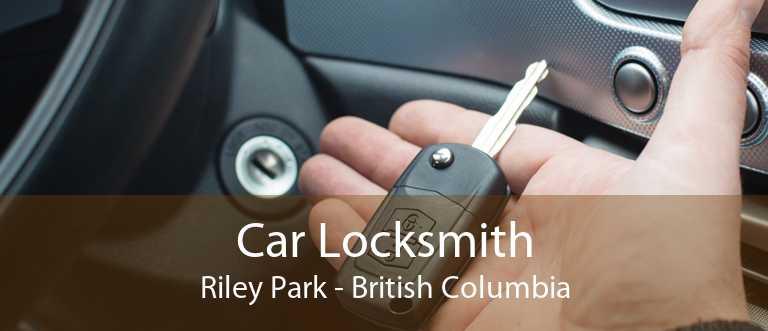Car Locksmith Riley Park - British Columbia