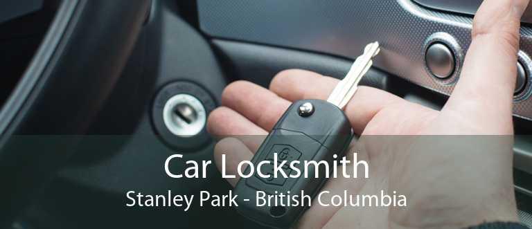 Car Locksmith Stanley Park - British Columbia