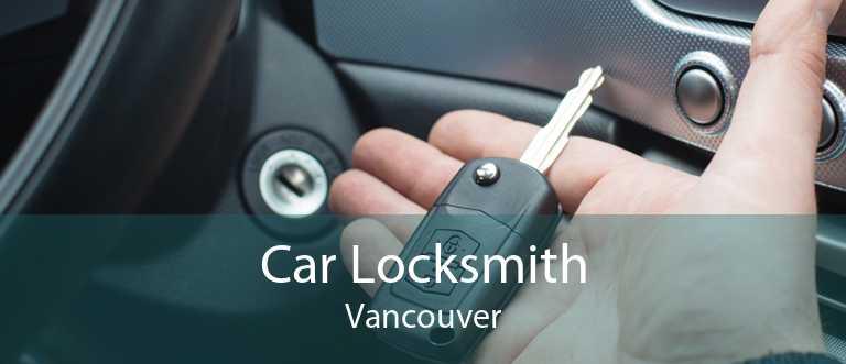 Car Locksmith Vancouver