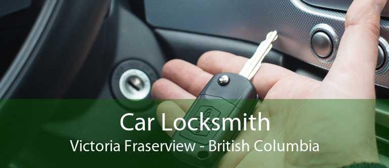 Car Locksmith Victoria Fraserview - British Columbia