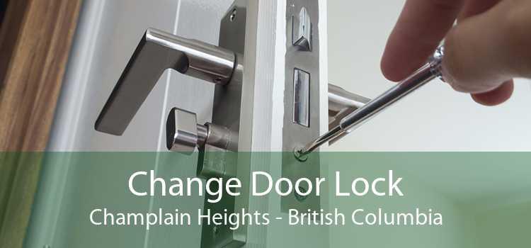 Change Door Lock Champlain Heights - British Columbia