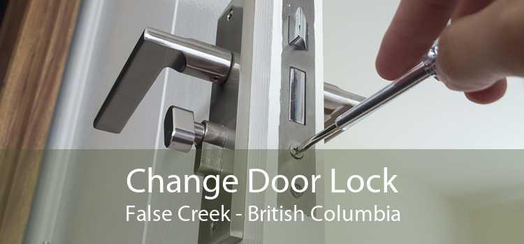 Change Door Lock False Creek - British Columbia