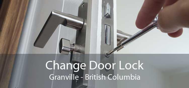Change Door Lock Granville - British Columbia