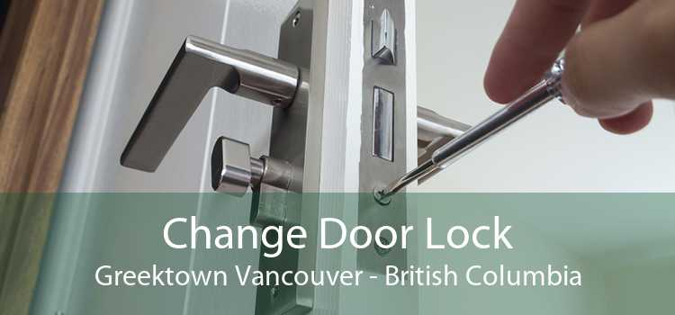 Change Door Lock Greektown Vancouver - British Columbia