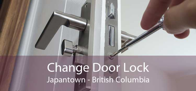 Change Door Lock Japantown - British Columbia