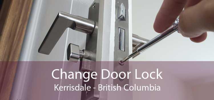 Change Door Lock Kerrisdale - British Columbia