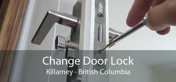Change Door Lock Killarney - British Columbia