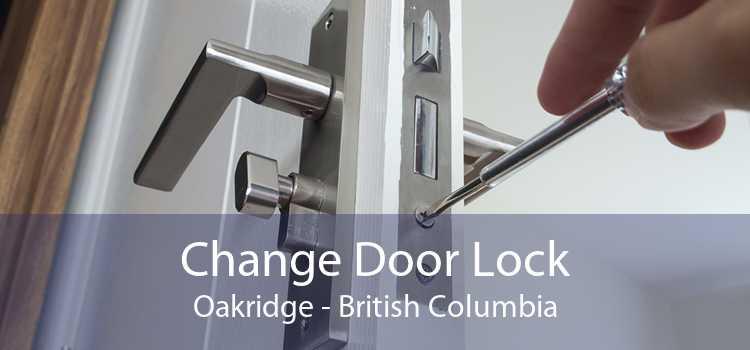 Change Door Lock Oakridge - British Columbia
