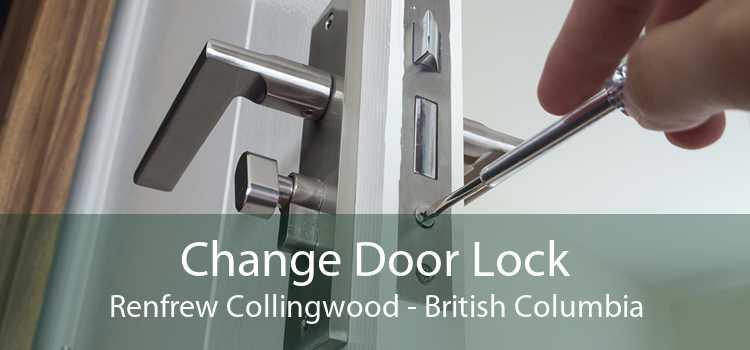 Change Door Lock Renfrew Collingwood - British Columbia
