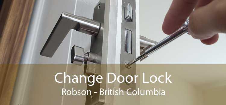 Change Door Lock Robson - British Columbia