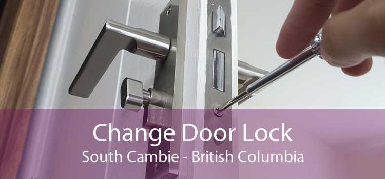 Change Door Lock South Cambie - British Columbia