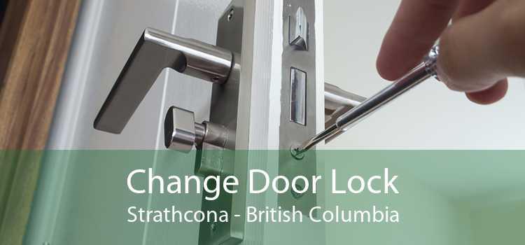 Change Door Lock Strathcona - British Columbia