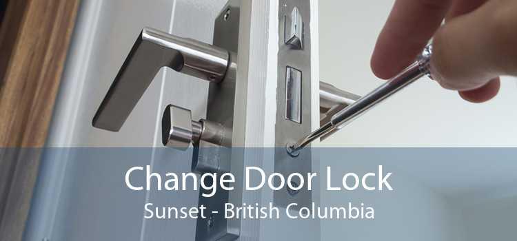 Change Door Lock Sunset - British Columbia