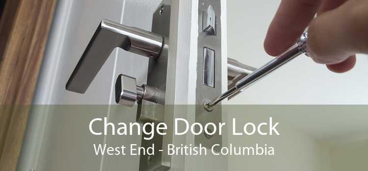 Change Door Lock West End - British Columbia