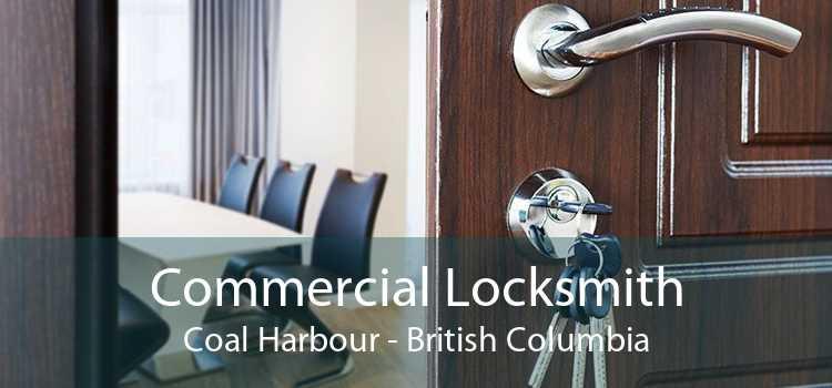 Commercial Locksmith Coal Harbour - British Columbia