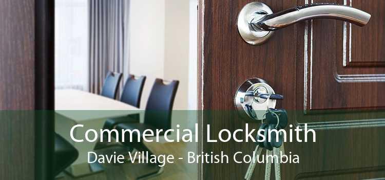 Commercial Locksmith Davie Village - British Columbia