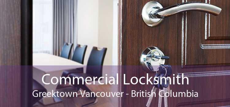 Commercial Locksmith Greektown Vancouver - British Columbia