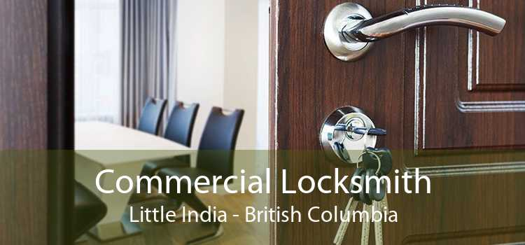 Commercial Locksmith Little India - British Columbia