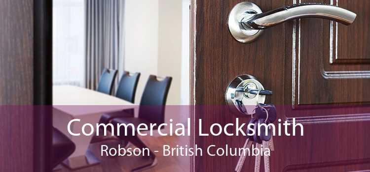 Commercial Locksmith Robson - British Columbia