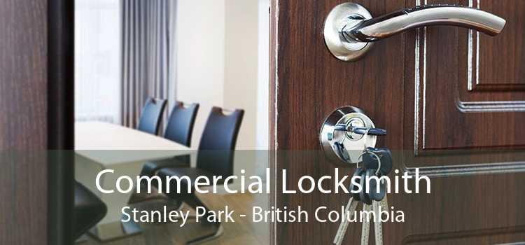 Commercial Locksmith Stanley Park - British Columbia