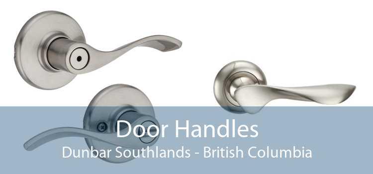 Door Handles Dunbar Southlands - British Columbia