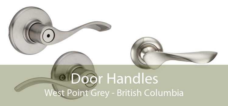 Door Handles West Point Grey - British Columbia