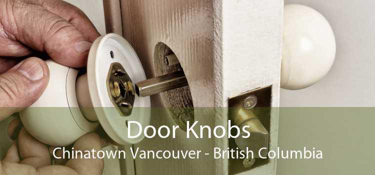 Door Knobs Chinatown Vancouver - British Columbia