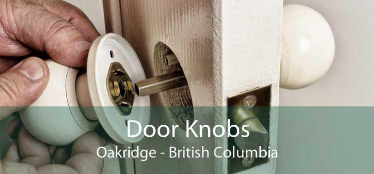 Door Knobs Oakridge - British Columbia